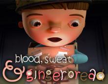 Blood, Sweat & Gingerbread